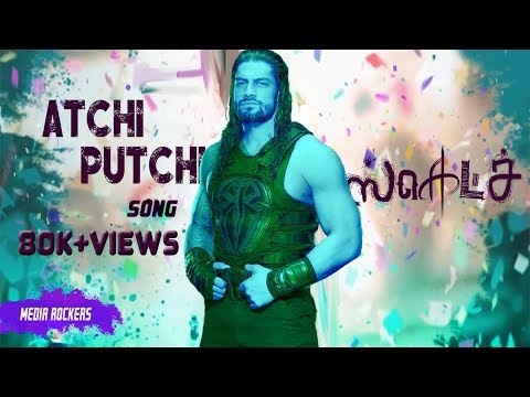 Sketch Atchi Putchi Song Roman Reigns...