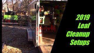 2019 Leaf Cleanup Setups