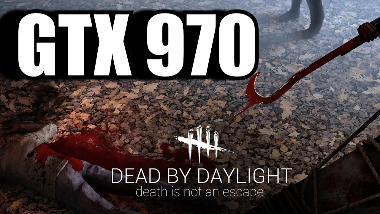 Dead by Daylight BETA GTX 970 OC | 1080p Ultra Preset Settings | FRAME-RATE  TEST