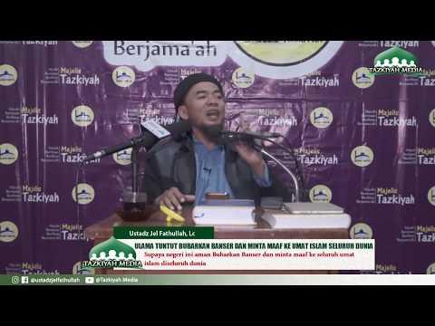 Kalau Indonesia Mau aman Bubarkan Banser Minta Maaf Ke Seluruh Umat Islam di Dunia - Ustadz Jel