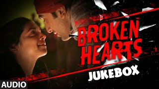 Best HINDI SONGS For Broken Hearts (2016) | Break Up Songs (Hit Collection)