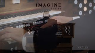 Discover the new Imagine Series: Now Thank We All Our God – J.S. Bach, arranged by Virgil Fox