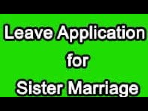 Application to the Principal for leave for elder sister's marriage