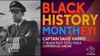 Black History Month FYI: Captain David Harris | The View