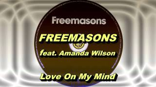 Freemasons feat. Amanda Wilson - Love On My Mind (Freemasons Extended Club Mix) HD Full Mix