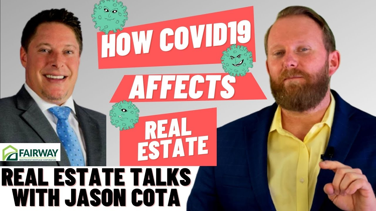 Interesting update | How Covid19 is Impacting Your Next Home Loan! | Jared Jones with Jason Cota