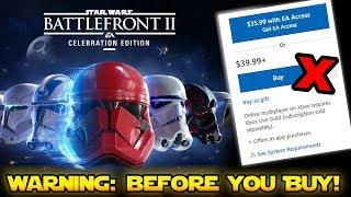 WARNING! Before You Buy Star Wars Battlefront 2 Celebration Edition