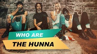 THE HUNNA I  Who is?