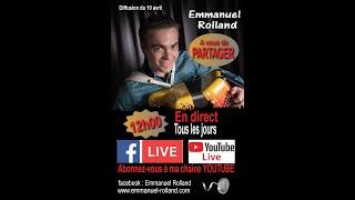 Emmanuel Rolland  (les live du confinement) 10.04.2020