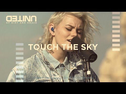 Touch The Sky LIVE -- of Dirt and Grace -- Hillsong UNITED