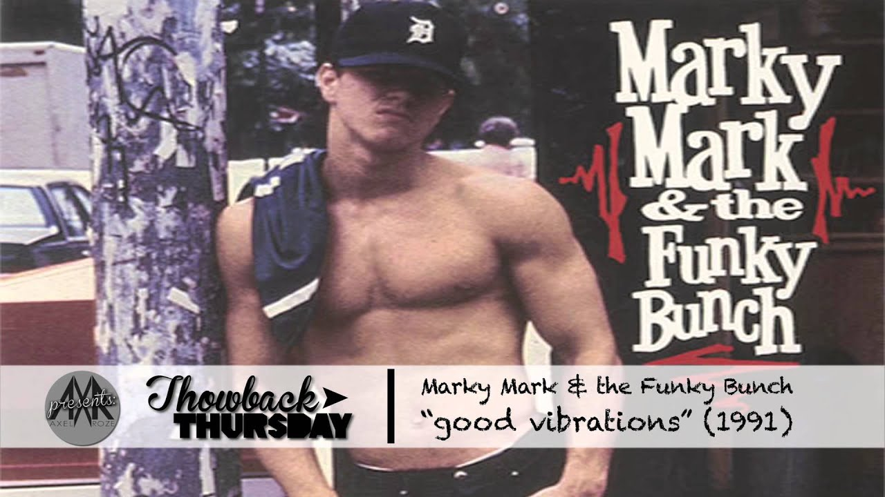 Marky Mark Good Vibrations 1991 Hq 1080p Throwbackthursday01 Youtube