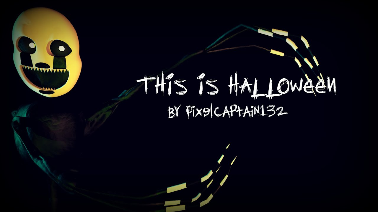 SFM FNAF] This Is Halloween - YouTube
