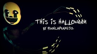 Repeat youtube video [SFM FNAF] This Is Halloween