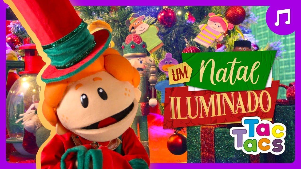 FAZER BRILHAR - Tac Tacs (Música de Natal)