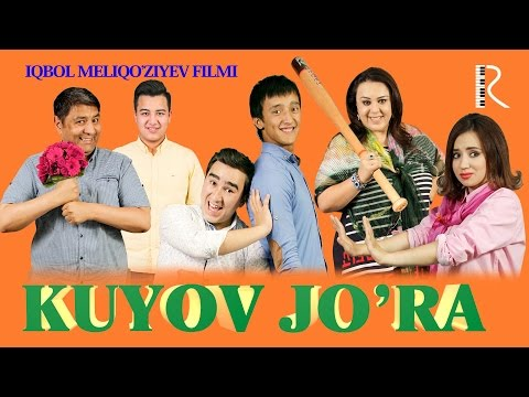 Kuyov jo'ra (o'zbek film) | Куёв жура (узбекфильм) - Ruslar.Biz