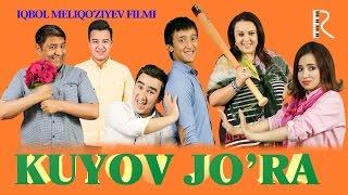 Kuyov jo'ra (o'zbek film) | Куёв жура (узбекфильм)
