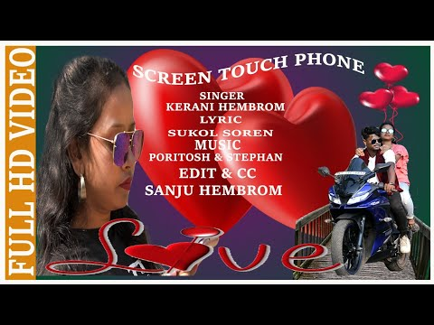 NEW SANTALI  VIDEO SONG 2020/SCREEN TOUCH PHONE //By Kerani Hembrom.