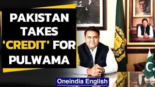 Pakistan minister calls #Pulwama a 'success', credits Imran Khan | Oneindia News
