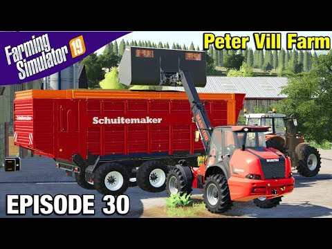 LOTS OF SILAGE TO SELL Farming Simulator 19 Timelapse - Peter Vill Farm FS19 Episode 30