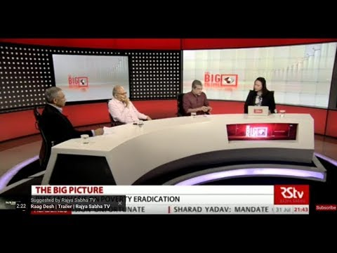 The Big Picture: Eradication of poverty: What steps need to