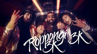 Roppongi 3k Music Video thumbnail
