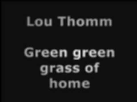 Lou Thomm Green Green Grass Of Home