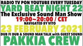【YARD BEAT NIGHT 22】Guest SoundPAKKIA CREW navigated by Vito