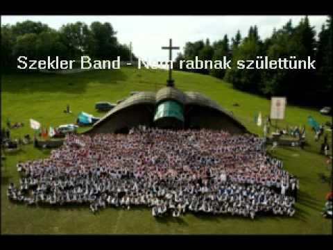 Szekler - Nem rabnak születtünk