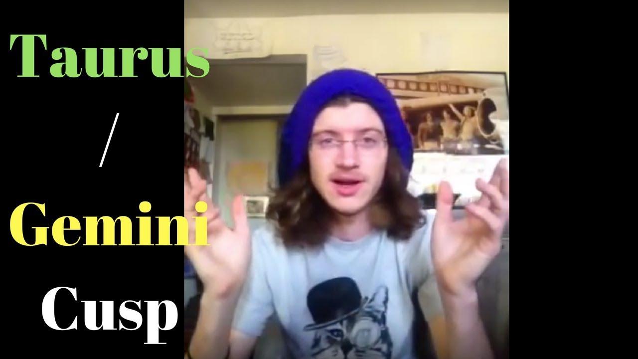 Were you born between the signs? Taurus-Gemini Cusp