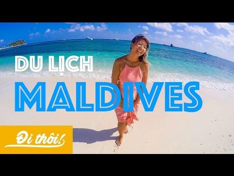 Đi Thôi 5: Tất tần tật về Maldives