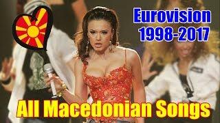 Eurovision: All Macedonian Entries (1998-2017)