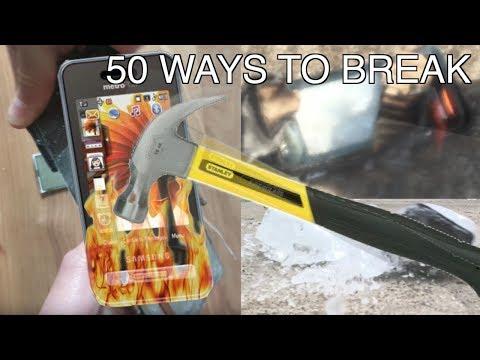 50 Ways to Break a Phone