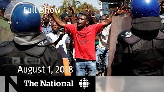 The National for Wednesday August 1, 2018 — Epipens, Carbon Tax, Zimbabwe Violence