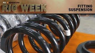 RIG WEEK: Fitting Suspension ► All 4 Adventure TV