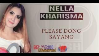 PLEASE DONG SAYANG (Cover NDX AKA) - NELLA KHARISMA... Terbaru...