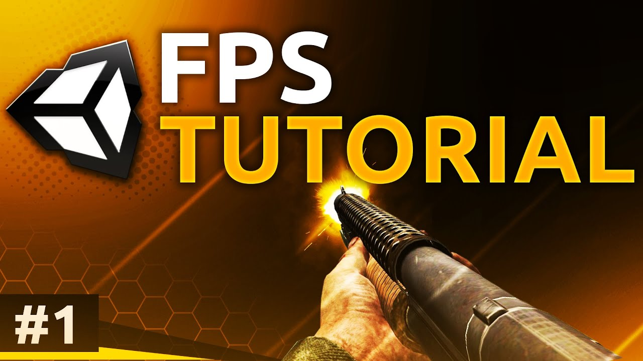 Unity FPS Tutorials