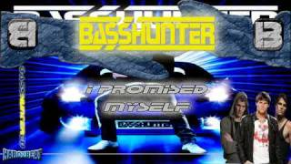 BassHunter - I Promised Myself (BASS GENERATION)