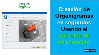 OrgPlus - Crear Organigrama Importando datos (Español)