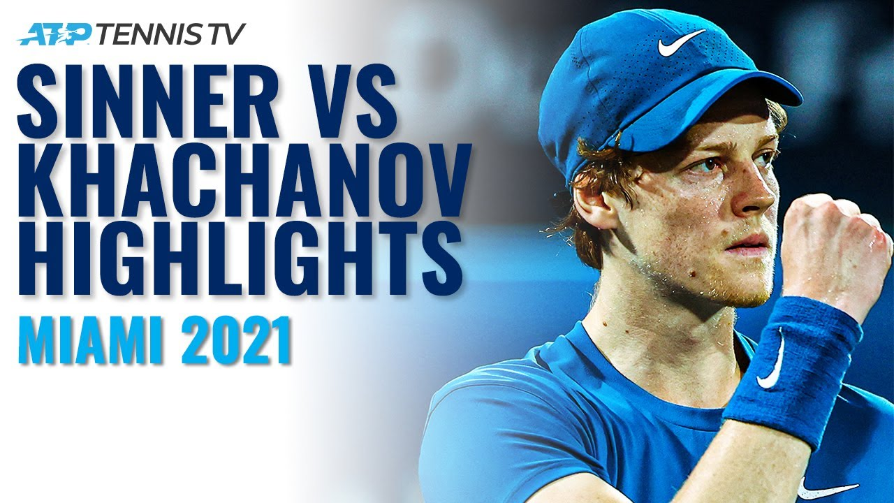 Jannik Sinner vs Karen Khachanov Highlights | Miami Open 2021