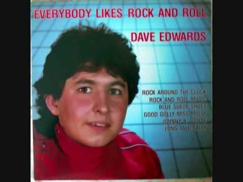 Dave Edwards - Everybody likes rock n roll