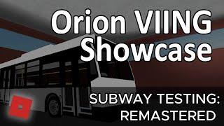 ROBLOX-ing | Orion VIING Subway Testing Remastered [Part 7] | #9