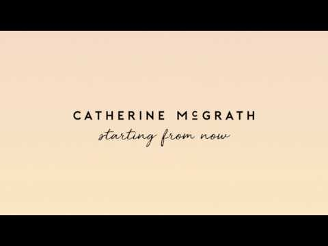 Catherine McGrath - Starting From Now | Official Audio