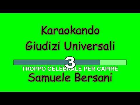 Karaoke Italiano - Giudizi Universali - Samuele Bersani ( Testo )