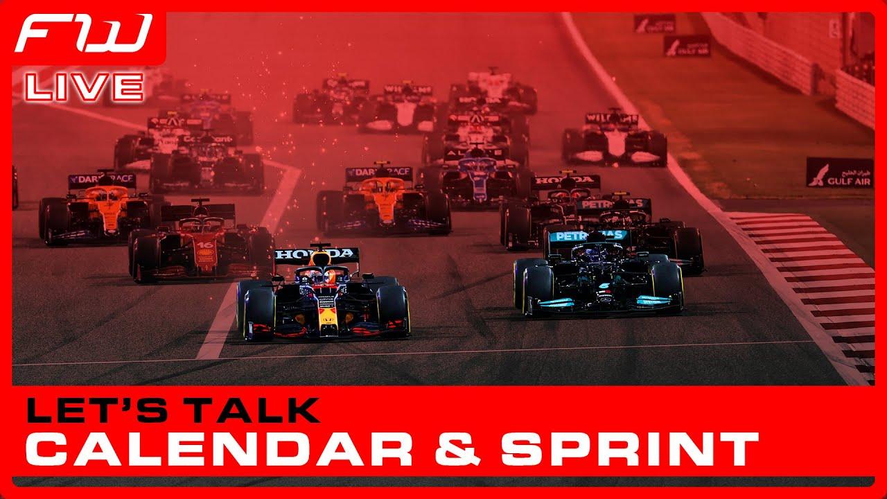 Let's Talk: 2022 F1 Calendar and Sprint Races