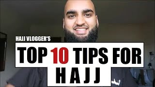 TOP 10 TIPS FOR HAJJ 2018