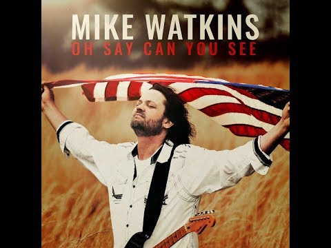 Oh Say Can You See (featuring Mike Watkins)