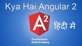 What is angular 2 in Hindi | Hindidevtuts Tech show ep#11