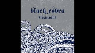 Black Cobra - Bestial (At a Loss Recordings, AAL020) (2006) (Full Album)