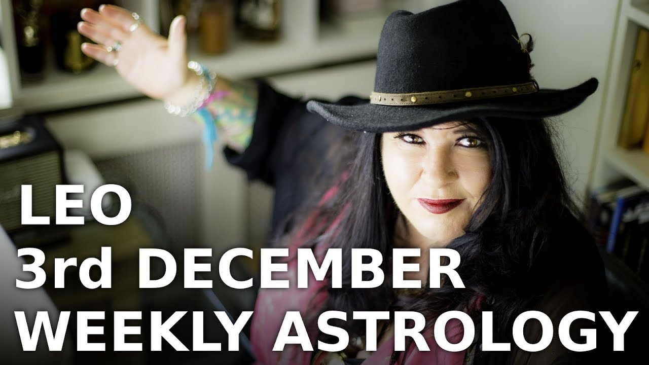 leo weekly astrology forecast december 5 2019 michele knight