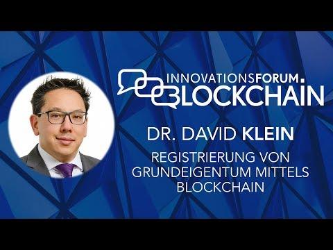 Dr. David Klein - Registrierung von Grundeigentum mittels Blockchain streaming vf